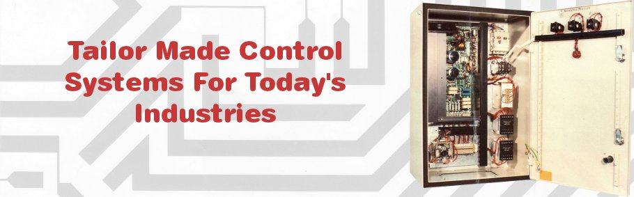 Tailor Made Control Systems For Today's Industries